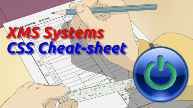 XMS Systems Style Sheet Cheat Sheet